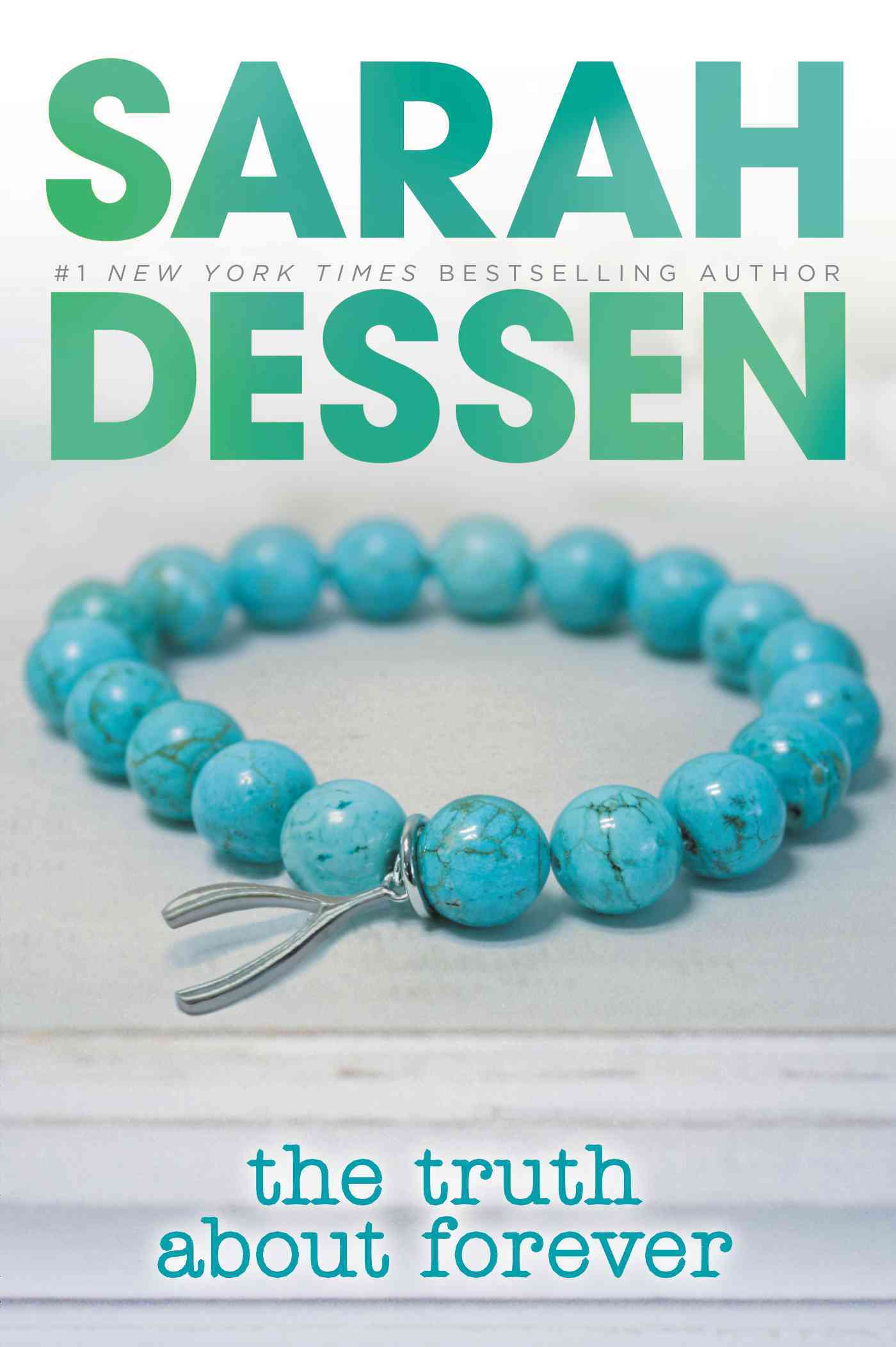 Truth About Forever By Dessen, Sarah